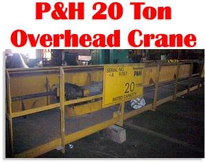 20 Ton P & H Overhead Crane